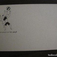Postales: ACCIO EDUCATIVA-QUIN ES EL CAMPIO DE FAIR PLAY?-POSTAL GUERRA CIVIL-VER FOTOS-(59.199). Lote 162968934