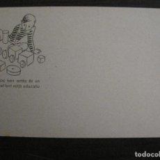 Postales: ACCIO EDUCATIVA-JOC BEN ENTES ES UN MITJA EDUCATIU-POSTAL GUERRA CIVIL-VER FOTOS-(59.200). Lote 162969042