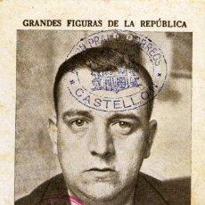 Postcards - GUERRA CIVIL. CROMO-TARJETA REPUBLICANA CIRCULADA A CASTELLÓN - 164672266