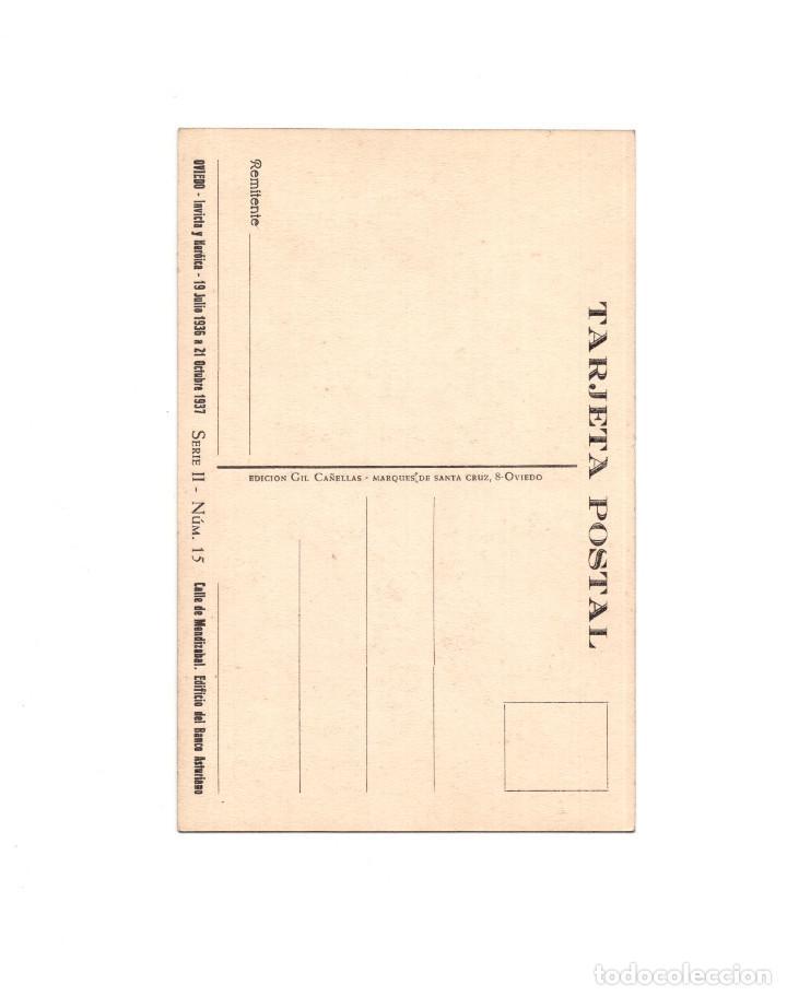 Postales: OVIEDO.- INVICTA E INVENCIBLE. JULIO 1936. OCTUBRE 1937. CALLE MEDIZABAL. EDIFICIO BANCO ASTURIANO - Foto 2 - 164893814