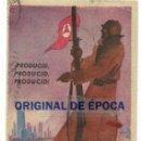 Postales: (XJ-190601)POSTAL ORIGINAL GUERRA CIVIL - REPUBLICANA - PRODUCIR - CIRCULADA. Lote 167615380