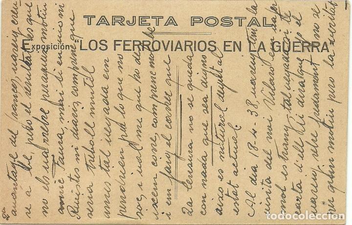 Postales: (XJ-190602)POSTAL GUERRA CIVIL - EL MANDO UNICO - EXPOSICION LOS FERROVIARIOS EN LA GUERRA -CIRCULAD - Foto 2 - 167615884