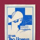 Postales: POSTAL GUERRA CIVIL - SEMANA PRO HOSPITALES DE SANGRE. Lote 168373348