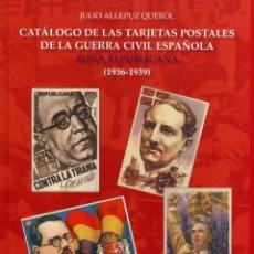 Postales: ESPAÑA. GUERRA CIVIL. CATÁLOGO EDIFIL DE TARJETAS POSTALES REPUBLICANAS. Lote 169169782