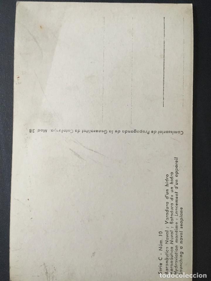 Postales: Postal original guerra civil. editada por comissariat de propaganda. Serie Aeronáutica naval - Foto 2 - 171789950