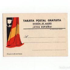Postales: TAJETA POSTAL GRATIUTA. DIVISION DE MADRID. VIVA ESPAÑA. UNA PATRIA UN ESTADO UN CAUDILLO. POLITICA.. Lote 175135338