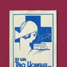 Postales: POSTAL GUERRA CIVIL - SEMANA PRO HOSPITALES DE SANGRE. Lote 178445211