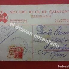 Postales: SOCORS ROIG DE CATALUNYA. POSTAL CORRESPONDÉNCIA DEL COMBATENT. CIRCULADA 1938. Lote 178677557