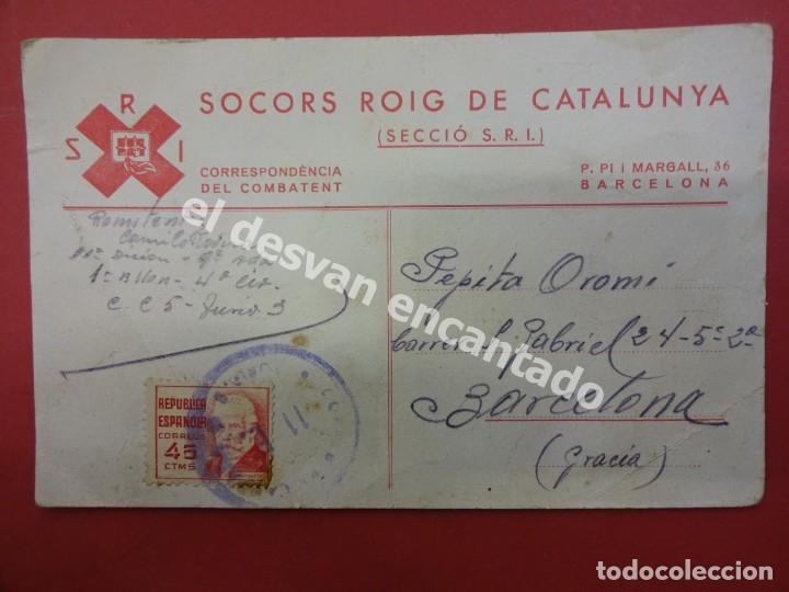 SOCORS ROIG DE CATALUNYA. POSTAL CORRESPONDÉNCIA DEL COMBATENT. CIRCULADA 1938 (Postales - Postales Temáticas - Guerra Civil Española)