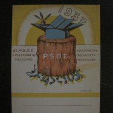 Postales: GUERRA CIVIL-AGRUPACION SOCIALISTA-EL PSOE APLASTARA AL FASCISMO-POSTAL ANTIGUA-VER FOTOS-(65.804). Lote 190153892