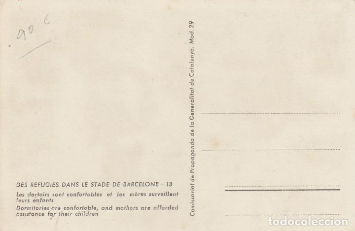 Postales: Postal de Comissariat de Propaganda con texto Des Réfugiés dans le Stade de Barcelone-12. - Foto 2 - 193984718