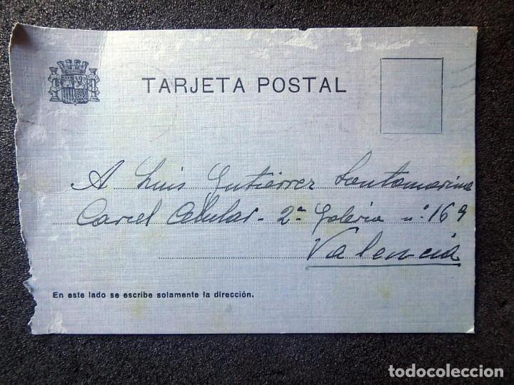 (JX-200251)TARJETA POSTAL ENVIADA A D.LUIS G.SANTA MARINA , CÁRCEL CELULAR DE VALENCIA . (Postales - Postales Temáticas - Guerra Civil Española)