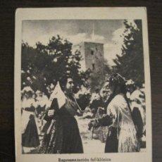 Postales: SECCION FEMENINA DE F.E.T. Y J.O.N.S.-REPRESENTACION FOLKLORICA-JOSE ANTONIO-POSTAL ANTIGUA(68.252). Lote 195506061