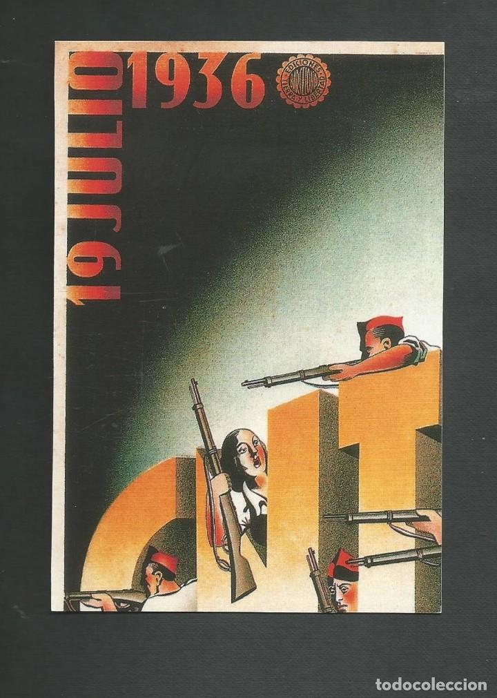 POSTAL SIN CIRCULAR - GUERRA CIVIL ESPAÑOLA - 19 JULIO 1936 CNT - SIN EDITORIAL (Postales - Postales Temáticas - Guerra Civil Española)
