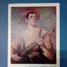 Postales: POSTAL CARLISTA. DE FRENTE, SERENO Y CON FE - OLEO DE MANUEL MONDERO. DIOS PATRIA REY. Lote 196581107