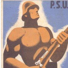 Postales: POSTAL ORIGINAL HOMES FORTS, AL FRONT! EDITADO PSU UGT AGITACIO PROPAGANDA GUERRA CIVIL. Lote 197441875
