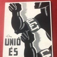 Postales: P-131. POSTAL U.G.T. Y C.N.T. UNIÓ ES FORÇA.. Lote 198984355