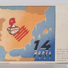 Postales: 14 ABRIL, 1931/ TARJETA POSTA GUERRA CIVIL ESPAÑOLA/ ORIGINAL DE ÉPOCA/ RARA!. Lote 199475430