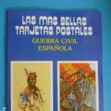 Postales: LAS MAS BELLAS TARJETAS POSTALES GUERRA CIVIL ESPAÑOLA ALBUM CON 24 POSTALES. Lote 202666648