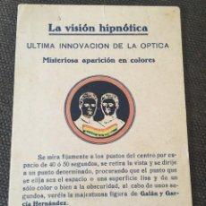 Postales: POSTAL GALAN Y GARCIA HERNANDEZ, LA VISION HIPNOTICA ULTIMA INNOVACION DE LA OPTICA, 14X9 CM.. Lote 202930267