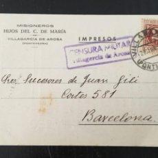 Postales: VILLAGARCIA AROSA (PONTEVEDRA) POSTAL CENSURA MILITAR 1939 MISIONEROS HIJOS DEL C. MARIA 14X9 CM.. Lote 205651527