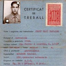 Postales: CERTIFICAT DE TREBALL 1938. GENERALITAT DE CATALUNYA. SELLO COMITÉ PERMANENT. Lote 206152093