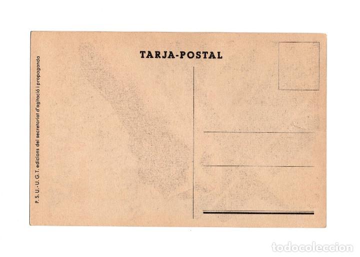 Postales: REPÚBLICA.- PSU PER A AIXAFAR EL FEIXISME INGRESSEU A LAVIACIO , ILUS. RAFEL TANA DEL SDP. - Foto 2 - 206913628
