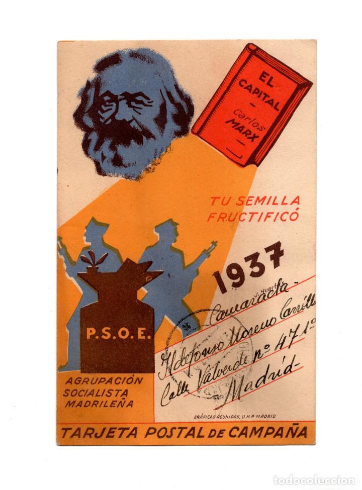REPÚBLICA.EL CAPITAL.CARLOS MARX.TU SEMILLA FRUCTIFICO.1937. P.SO.E. AGRUPACIÓN SOCIALISTA MADRILEÑA (Postales - Postales Temáticas - Guerra Civil Española)
