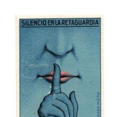 Postales: REPÚBLICA.- SILENCIO EN LA RETAGUARDIA. COMANDANCIA LXIX BRIGADA MIXTA.. Lote 208407417