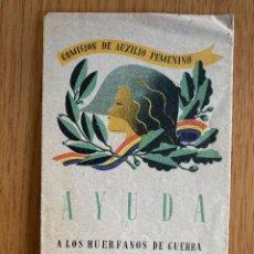 Postales: GUERRA CIVIL SOBRE CARTA POSTAL REPUBLICANO COMISION AUXILIO FEMENINO AYUDA HUERFANOS DE GUERRA 1938. Lote 214497541