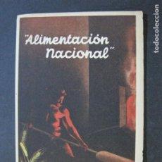 Postales: GUERRA CIVIL-ALIMENTACION NACIONAL-POSTAL PUBLICIDAD ANTIGUA-VER FOTOS-(V-21.951). Lote 215294971