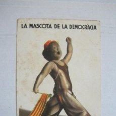 Postales: GUERRA CIVIL-LA MASCOTA DE LA DEMOCRACIA-EL MES PETITS DE TOTS-POSTAL ANTIGUA-VER FOTOS-(73.780). Lote 216507632