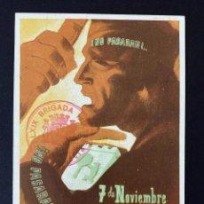Postales: 7 DE NOVIEMBRE. NO PASARÁN. TARJETA POSTAL GUERRA CIVIL. SUBSECRETARIA PROPAGANDA MADRID. 1938.. Lote 218501265