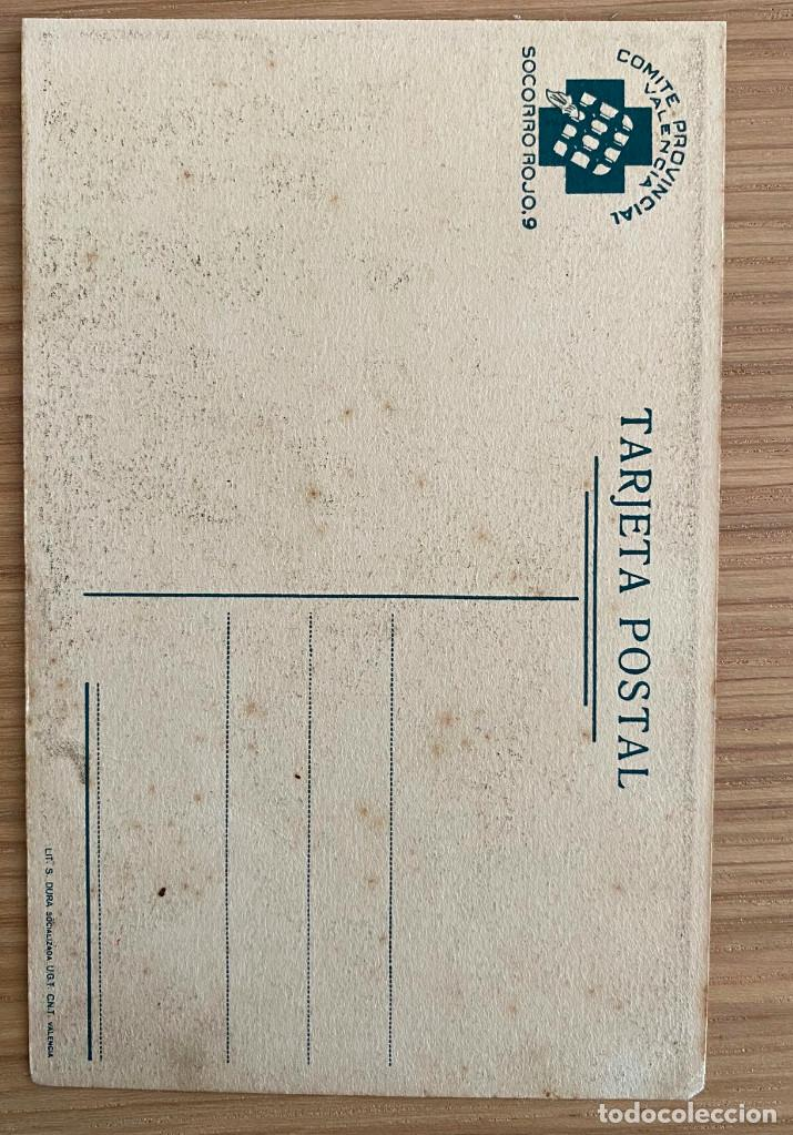 Postales: mi mejor amigo. POSTAL SOCORRO ROJO VALENCIA. GUERRA CIVIL - Foto 2 - 219187336