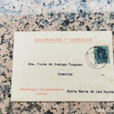 Postales: TARJETA AVISO DE INGRESO SELLADA 23 DE MARZO DE 1928 ZAFRA. Lote 229452250