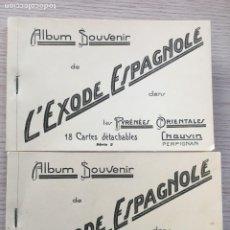 Postales: SÉRIE Nº1 Y SÉRIE Nº2 - ALBUM SOUVENIR DE L'EXODE ESPAGNOLE DANS LES PYRÉNÉES ORIENTALES. 1939.. Lote 232640505