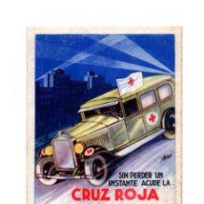 Postales: REPÚBLICA.- SIN PERDER UN INSTANTE CRUZ ROJA, A LOS LUGARES SINIESTRADOS. TARJETA POSTAL DE CAMPAÑA.. Lote 234682020