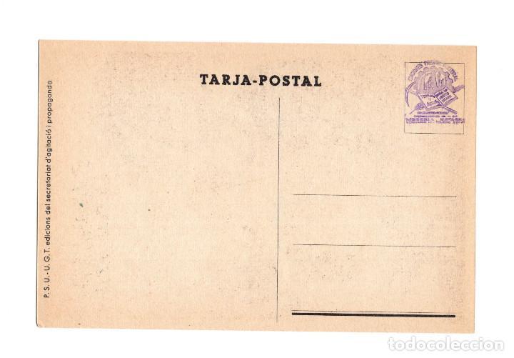 Postales: REPÚBLICA.- CAMPEROL LA COLLITA ES LA RERAGUARDA DELS QUE LLUITEN UGT.- TARJETA POSTAL DE CAMPAÑA. - Foto 2 - 237407845