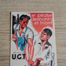 Postales: POSTAL REPUBLICANA GUERRA CIVIL.EJERCITO POPULAR.COMUNISTA.SOCIALISTA.UGT.PSOE.PSUC.CNT.FAI.MILICIA.. Lote 243410545