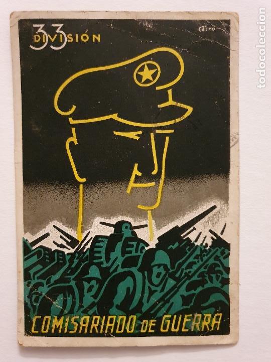 Postales: GUERRA CIVIL 1938 - COMISARIADO DE GUERRA 33 DIVISIÓN - POSTAL Y SOBRE - LCC - P46753 - Foto 5 - 243486220