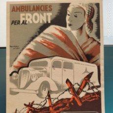 Cartes Postales: TARJETA POSTAL AMBULANCIES AL FRONT. GUERRA CIVIL. Lote 252816495