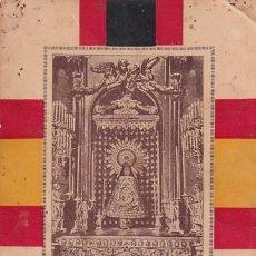 Postales: POSTAL PATRIÓTICA NUESTRA SEÑORA DEL PILAR CAPITANA GENERAL DEL EJERCITO ROGAD POR VUESTROS SOLDADOS. Lote 261536285