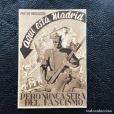 Postales: MADRID AQUI ESTA MADRID - PERO NUNCA SERA DEL FASCISMO- PARTIDO SINDICALISTA. Lote 263545705