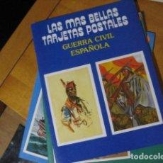Postales: LAS MAS BELLAS TARJETAS POSTALES, GUERRA CIVIL ESPAÑOLA,24 POSTALES,1988,. Lote 268606844