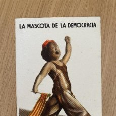 """Postales: EL MES PETIT DE TOTS (VARIANTE """"DEMOCRACIA"""") POSTAL ORIGINAL GUERRA CIVIL, COMISSARIAT DE PROPAGANDA. Lote 268919129"""