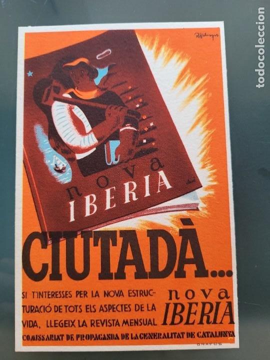 TARJETA POSTAL REPUBLICANA. CIUTADA...LLEGEIX NOVA IBERIA (Postales - Postales Temáticas - Guerra Civil Española)