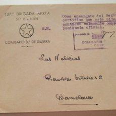 Postales: SOBRE 137 BRIGADA MIXTA. 32 DIVISION. COMISARIO DE GUERRA. GUERRA CIVIL. Lote 280314243