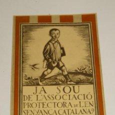 Postales: POSTAL GUERRA CIVIL - JA SOU DE L'ASSOCIACIÓ PROTECTORA DE L'ENSENYANÇA CATALANA? - ORIGINAL. Lote 281278698