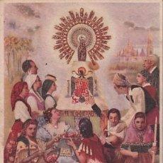 Postales: TODOS AL SANTUARIO DE LA RAZA VIRGEN DEL PILAR. OLEO DE R. IZQUIERDO. ESCRITA SIN CIRCULAR.. Lote 287685663