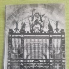 Postales: MONUMENTO NACIONAL DEL VALLE DE LOS CAIDOS. CRIPTA - BASILICA. REJA DE HIERRO FORGADO - MADRID. Lote 288046688